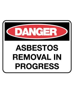 Danger Sign - Danger Asbestos Removal 600 x 450mm Poly