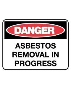 Asbestos Removal In Progress Danger Sign