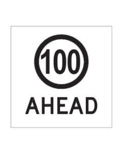100 Ahead  600 x 600mm, Class 1 Reflective Coreflute Sign
