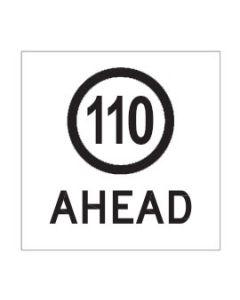 110 Ahead  600 x 600mm, Class 1 Reflective Coreflute Sign