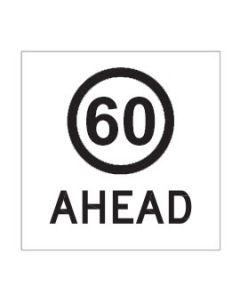 60 Ahead  600 x 600mm, Class 1 Reflective Coreflute Sign