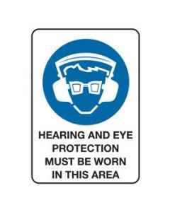 Hearing And Eye Protection Mandatory Sign