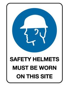 Safety Helmets On This Site 450 x 600mm C/F