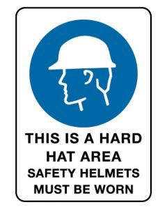 Mandatory Sign - This Is A Hard Hat Area 600 x 450 mm Coreflute