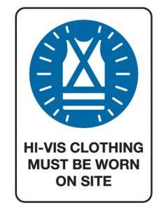 Mandatory Sign - Hi-Vis Clothing Must Be Worn 600 x 450 mm Coreflute