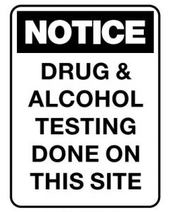 Drug & Alcohol Testing Done 600 x 450mm Poly
