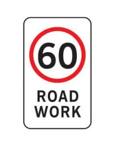 60 Km/h Road Work Regulatory Sign - 450 x 900 mm
