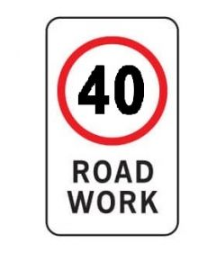 40 Km/h Road Work Regulatory Sign - 450 x 900 mm
