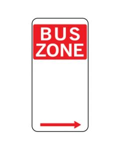 BUS ZONE SIGN WITH RIGHT ARROW