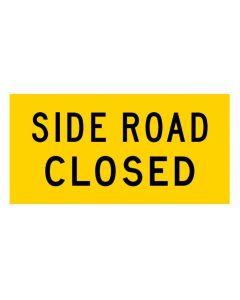 SIDE ROAD CLOSED (MMS-ADV-43) WA Mutli Message Sign