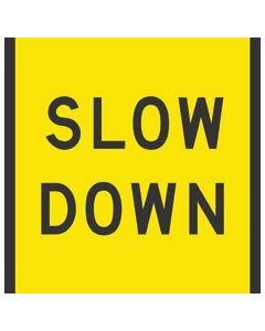 Slow Down Class 1 C/F 600X600