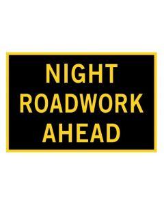 Night Roadwork Ahead Bep 1800 x 900mm