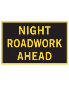 Boxed Edge Road Sign - NIGHT ROADWORK