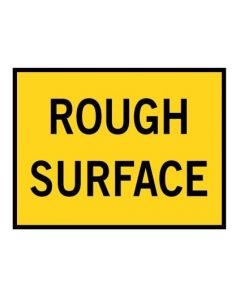 Rough Surface Boxed Edge Temporary Signage T3-7B