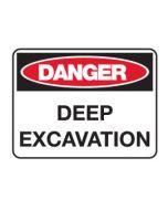 Danger Sign - DANGER DEEP EXCAVATION